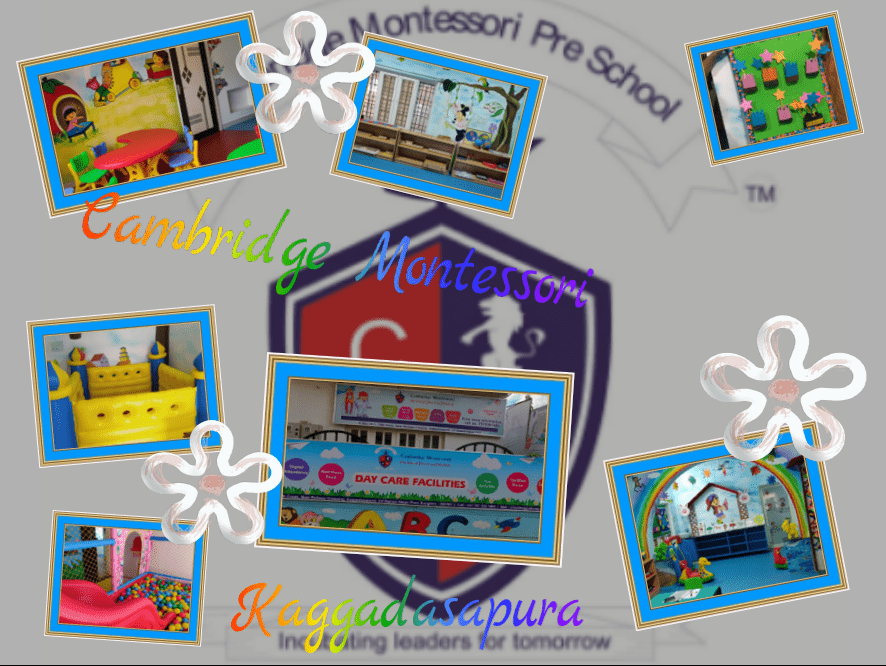 Cambridge Montessori Pre School and Day Care kaggadasapura creates a happy & healthy environment for children to learn, explore & grow in a warm & caring atmosphere & develop to the full potential with confidence in company of teachers. Our Preschool is nearby Mahadevpura, CV Raman nagar, Vignan nagar and Malleshpalya.